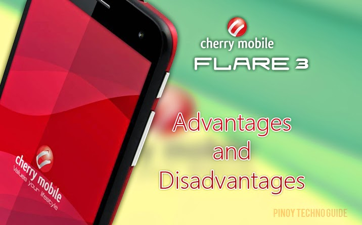 Advantages and Disadvantages of Cherry Mobile Flare 3