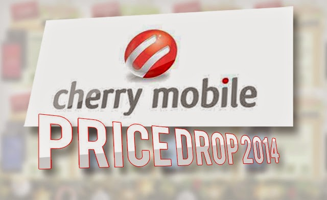 Cherry Mobile Price Drop 2014