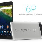 Google Launches the Nexus 6P by Huawei – Complete Specs, Features and Official Price